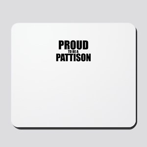 Proud to be PATTISON Mousepad