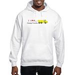 I Love Dump Trucks Hooded Sweatshirt
