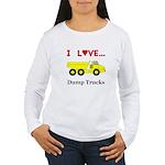 I Love Dump Trucks Women's Long Sleeve T-Shirt