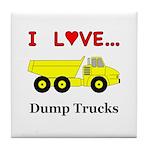 I Love Dump Trucks Tile Coaster