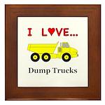 I Love Dump Trucks Framed Tile