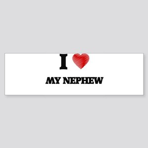 I Love My Nephew Bumper Sticker