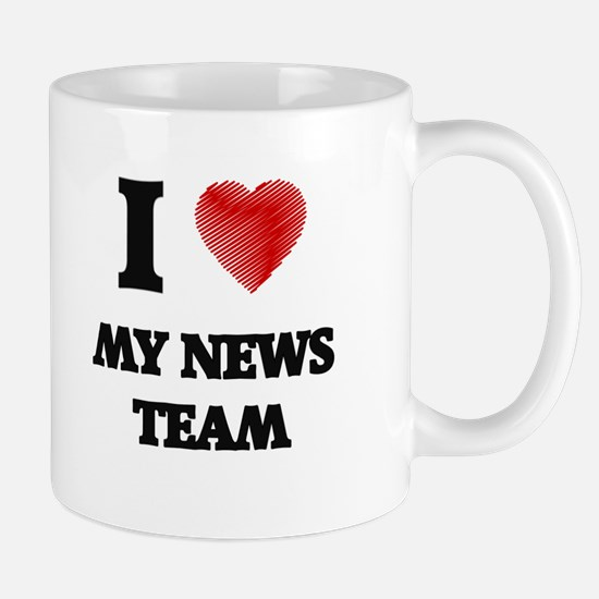 I Love My News Team Mugs