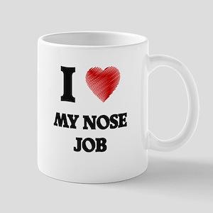 I Love My Nose Job Mugs