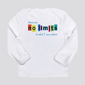 No Limits to What I Can Achiev Long Sleeve T-Shirt