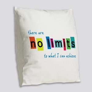 No Limits to What I Can Achiev Burlap Throw Pillow