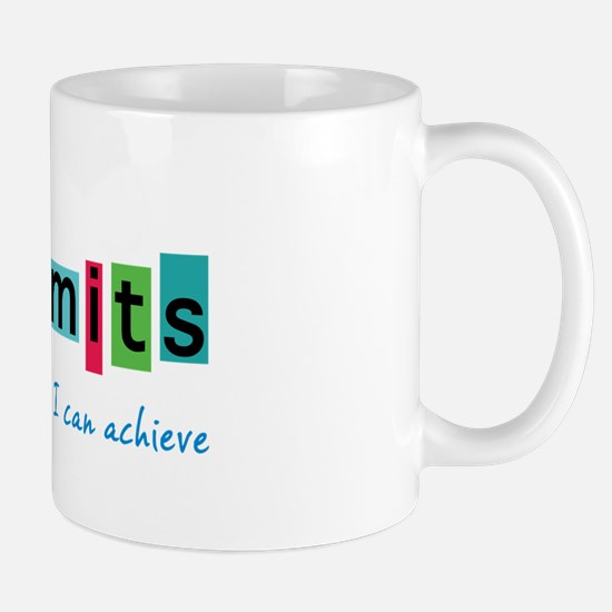 No Limits to What I Can Achieve Mugs