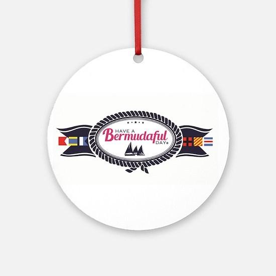Bermudaful Round Ornament