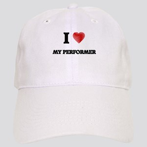 I Love My Performer Cap