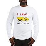 I Love Rock Trucks Long Sleeve T-Shirt