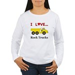 I Love Rock Trucks Women's Long Sleeve T-Shirt