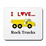 I Love Rock Trucks Mousepad