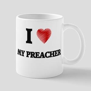 I Love My Preacher Mugs