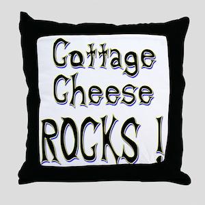 Cottage Cheese Rocks ! Throw Pillow