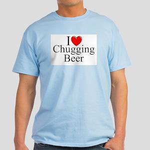 """I Love (Heart) Chugging Beer"" Light T-Shirt"