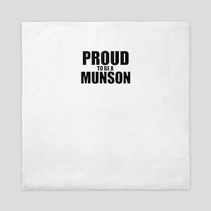 Proud to be MUNSON Queen Duvet