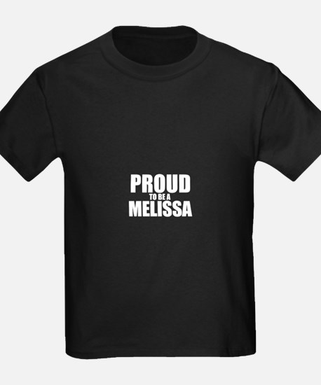 Proud to be MELISSA T-Shirt