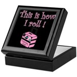 This is how I roll! Keepsake Box
