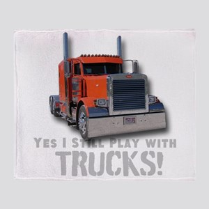 Yes I Still Play With Trucks! Throw Blanket