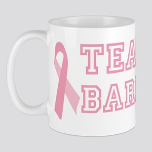 Team Barbara - bc awareness Mug
