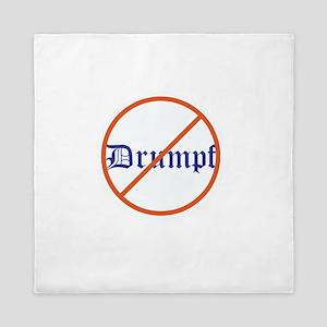 Anti Trump! No Drumpf Queen Duvet