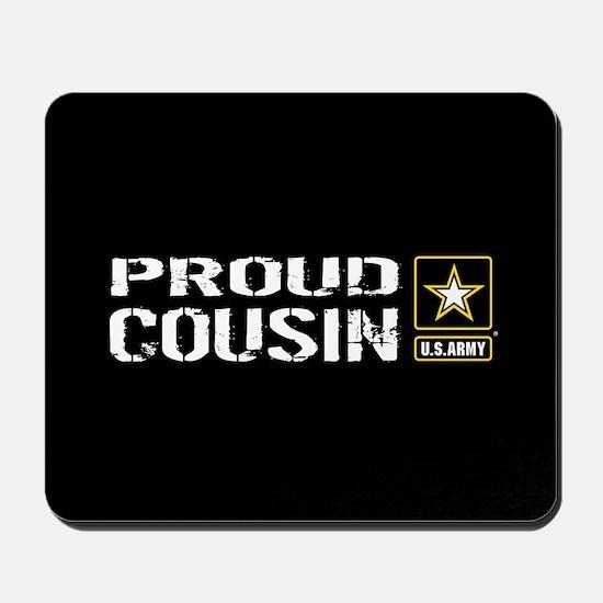 U.S. Army: Proud Cousin (Black) Mousepad