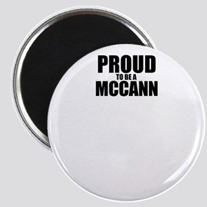 Proud to be MCCANN Magnets
