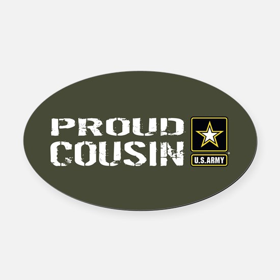U.S. Army: Proud Cousin (Military Oval Car Magnet
