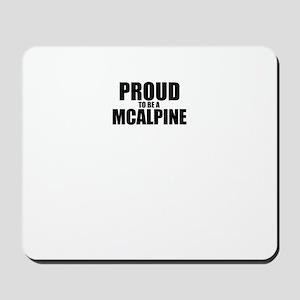 Proud to be MCALPINE Mousepad