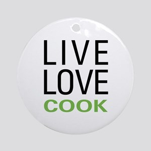 Live Love Cook Ornament (Round)