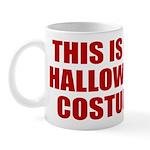 This is My Halloween Costume Mug