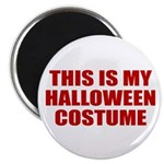 This is My Halloween Costume Magnet
