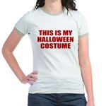 This is My Halloween Costume Jr. Ringer T-Shirt