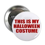 This is My Halloween Costume Button