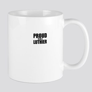 Proud to be LUTHIER Mugs