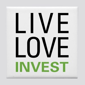 Live Love Invest Tile Coaster