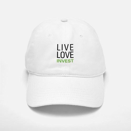 Live Love Invest Baseball Baseball Cap