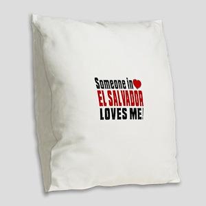 Someone In El Salvador Loves M Burlap Throw Pillow