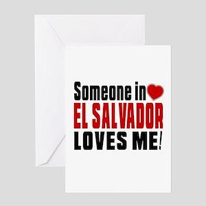 Someone In El Salvador Loves Me Greeting Card