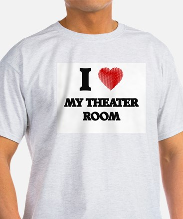 I Love My Theater Room T-Shirt