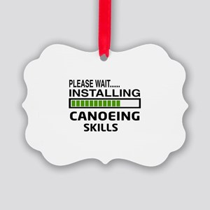 Please wait, Installing Canoeing Picture Ornament