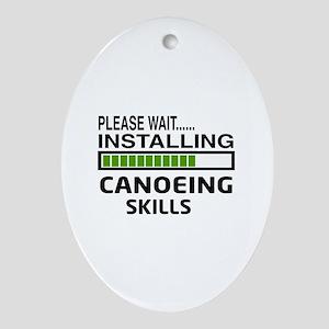 Please wait, Installing Canoeing Ski Oval Ornament