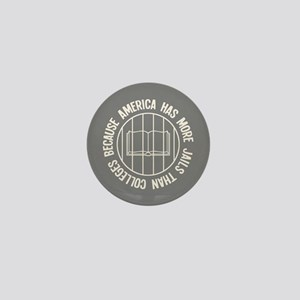 Because More Jails Mini Button