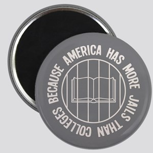 Because More Jails Magnet