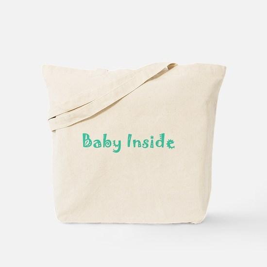 """Baby Inside"" Tote Bag"