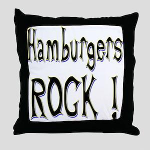 Hamburgers Rock ! Throw Pillow