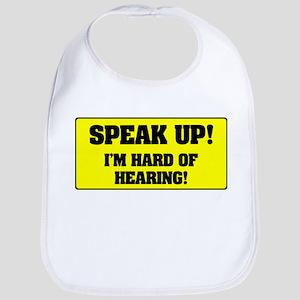 SPEAK UP - I'M HARD OF HEARING! Bib