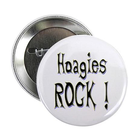 "Hoagies Rock ! 2.25"" Button (100 pack)"