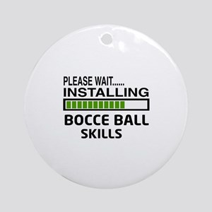 Please wait, Installing Bocce ball Round Ornament