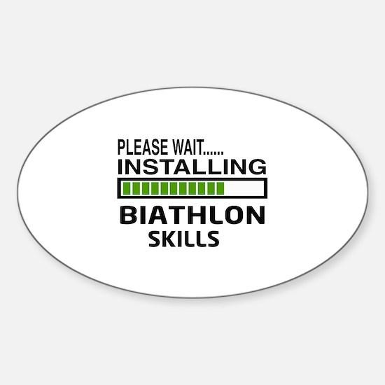 Please wait, Installing Biath Sticker (Oval 10 pk)